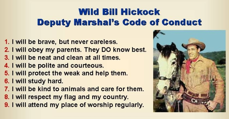 Wild Bill Hickock:  Deputy Marshal's Code of Conduct